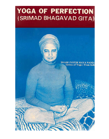 Yoga of Perfection (Srimad Bhagavad Gita) Book by Swami Jyotirmayananda