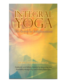 Integral Yoga - The Secret to Enlightenment Book
