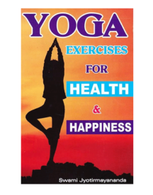 Yoga Exercises for Health and Happiness Book