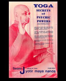 Yoga Secrets of Psychic Powers by Swami Jyotirmayananda