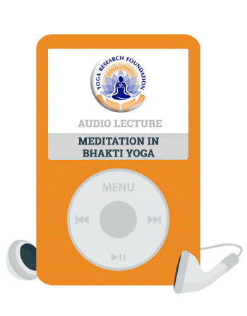 Meditation on Bhakti Yoga Lecture on MP3