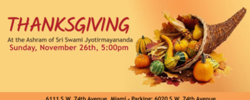 Thanksgiving Festivity at Swami Jyotirmayananda's Ashram