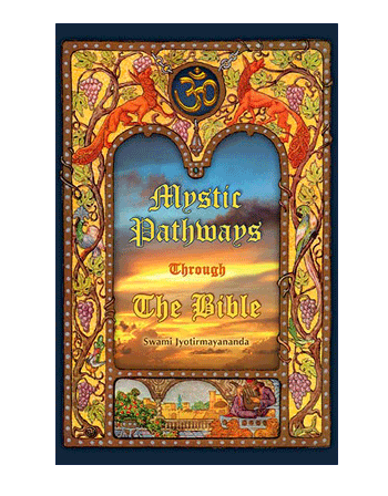 Mystic Pathways Through The Bible