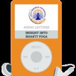 Insight Into Bhakti Yoga Bundle
