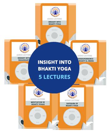 insight into bhakti yoga bundle 5 lectures