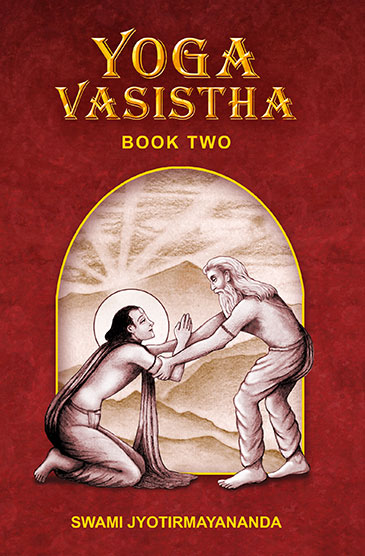 Yoga Vasistha – Book Two
